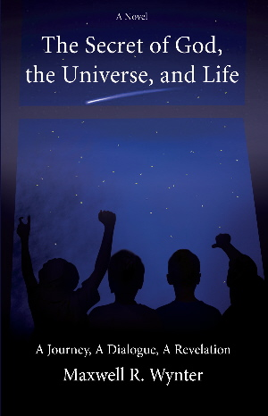 The Secret of God, the Universe, and Life - cover